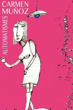 """Exposición """"Automatismes"""" de Carmen Muñoz"""